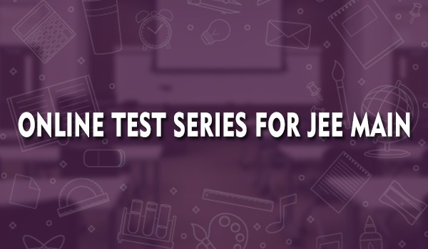 online-test-series-for-jee-main