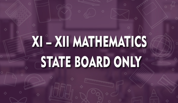 xi-xii-mathematics-state-board-only